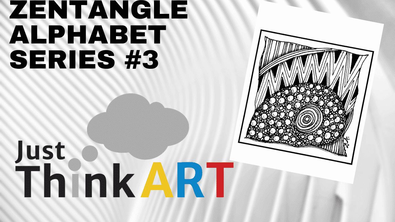 Zentangle Alphabet Series #3